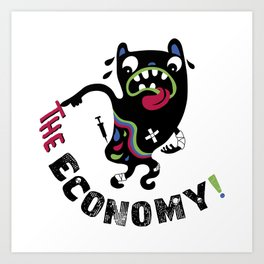 Bad Economy Art Print
