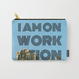 I am on workation black with cactus background green blue Carry-All Pouch