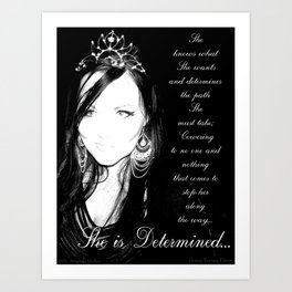 She is Determined Art Print