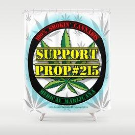 100% Smokin' Cannabis - Support Prop #215 - 100% Smokin' Cannabis Shower Curtain