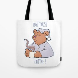 But First Coffee Bear Tote Bag