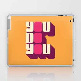 You Do You Laptop & iPad Skin