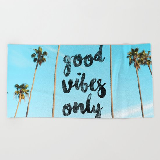 Good LA Vibes Only #society6 #lifestyle Beach Towel