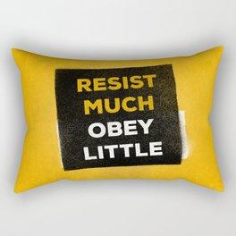 Resist much obey little Rectangular Pillow