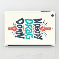 risa rodil iPad Cases featuring Nobody can drag me down by Risa Rodil