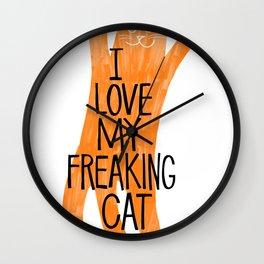 I love my freaking cat - orange Wall Clock