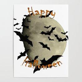 Happy Halloween  Bats and Haunting Moon Poster
