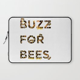 Buzz for Bees Laptop Sleeve