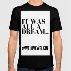 it was all a dream MEDIUM Black Mens Fitted Tee