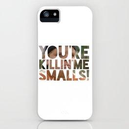 Youre killing me smalls sand lot baseball iPhone Case