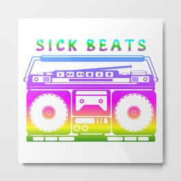 Sick Beats Metal Print