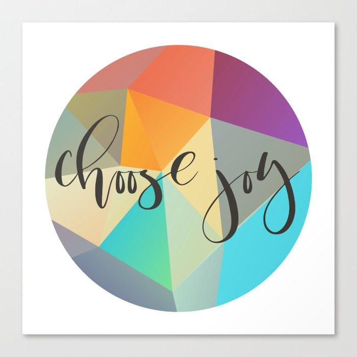 Choose Joy (Crystal) Canvas Print