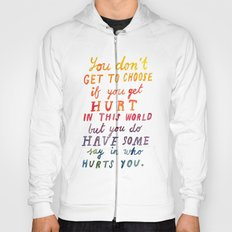 If You Get Hurt Poster Hoody