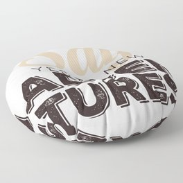 Say YES to new adventures Floor Pillow
