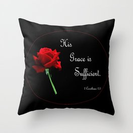His Grace is Sufficient Throw Pillow