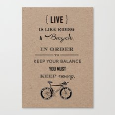 Life is like riding craft Canvas Print