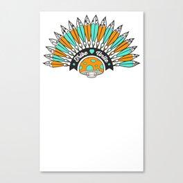 Tribe Till I Die Canvas Print