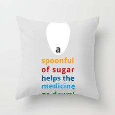 A spoon full of sugar Throw Pillow