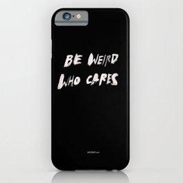 WEIRD iPhone Case