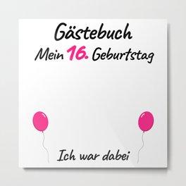 16th Birthday Girl Guest Book Metal Print