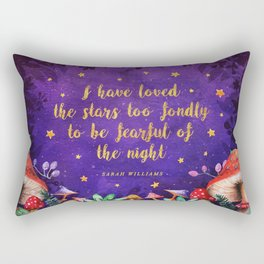 I have loved the stars Rectangular Pillow