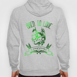 Bred To Love- I support bully breeds Hoody
