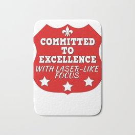 Great Commitment Tshirt Design A COMMITTMENT TO EXELLENCE Bath Mat