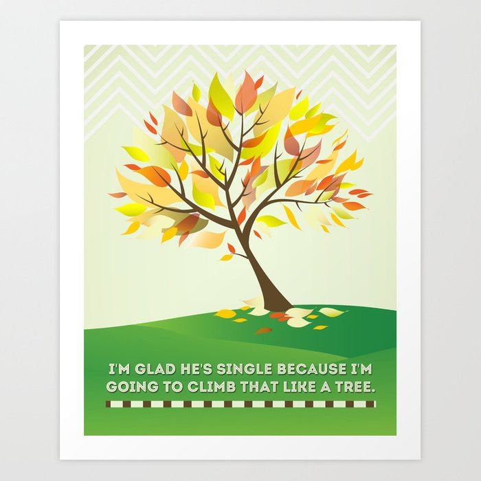 Bridesmaids - Climb That Like A Tree Art Art Print Wall Decor ...