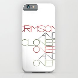 Crimson and Clover Over and Over iPhone Case