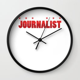 I´m A Journalist Journalism Writer Author Gift Wall Clock