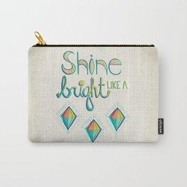 Shine Bright Like A Diamond Carry-All Pouch