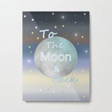 Moon And Back Metal Print