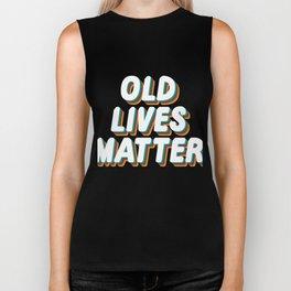 Senior Citizen T-Shirt Gift Old lives matter Biker Tank
