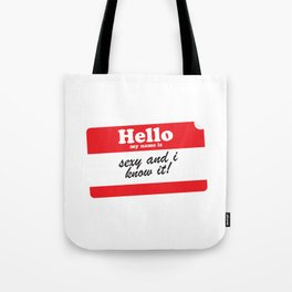 Hello My name is... Tote Bag