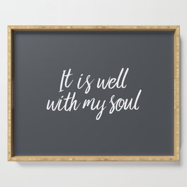 IT Is Well With My Soul Serving Tray