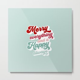 Merry Everything on Retro blue Metal Print