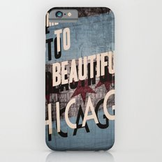 Come to Beautiful Chicago Slim Case iPhone 6s
