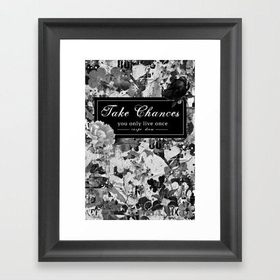 Take Chances Framed Art Print
