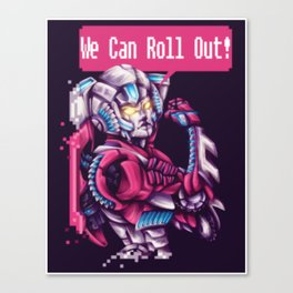 We Can Roll Out - Arcee Canvas Print