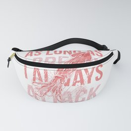 I Always Attack Fanny Pack