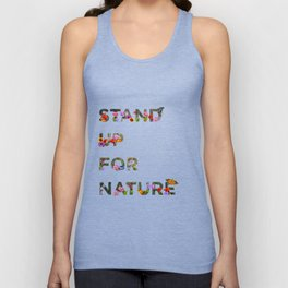 Stand Up For Nature Unisex Tank Top