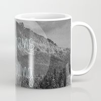 the mountains are calling Mugs featuring the mountains are calling by monicamarcov