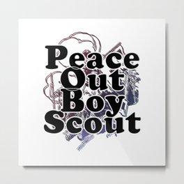 Peace Out Boy Scout Metal Print