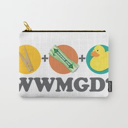 Peg + Gum + Duck = What would MacGyver Do? Carry-All Pouch