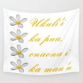 Hawaiian Text Ukuli'i Ka Pua, Onaona I Ka Mau'u Wall Tapestry