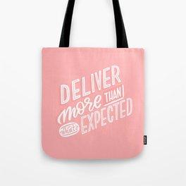 deliver more Tote Bag