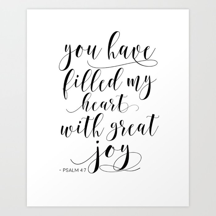 Bible Verse Wall Art Psalm 4 7 You Have Filled My Heart With Great