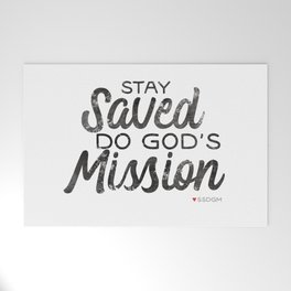 Stay Saved Do God's Mission Welcome Mat