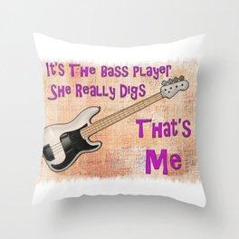She Digs The Bass Throw Pillow