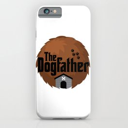 The Dogfather - Dog Father Woof Puppy iPhone Case